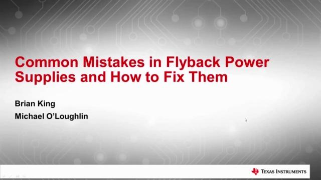 1- 反激式电源中的常见错误及其解决方法